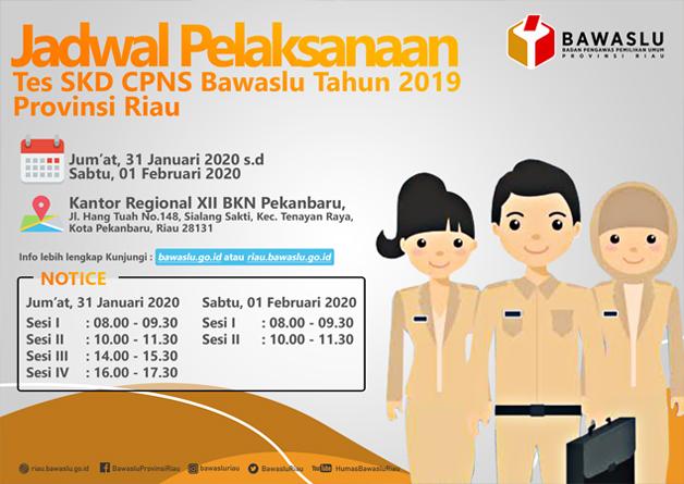 Perbaikan Pengumuman Jadwal Dan Ketentuan Pelaksanaaan Seleksi Kompetensi Dasar Skd Cpns Badan Pengawas Pemilihan Umum Provinsi Riau Formasi Tahun 2019 Bawaslu Riau